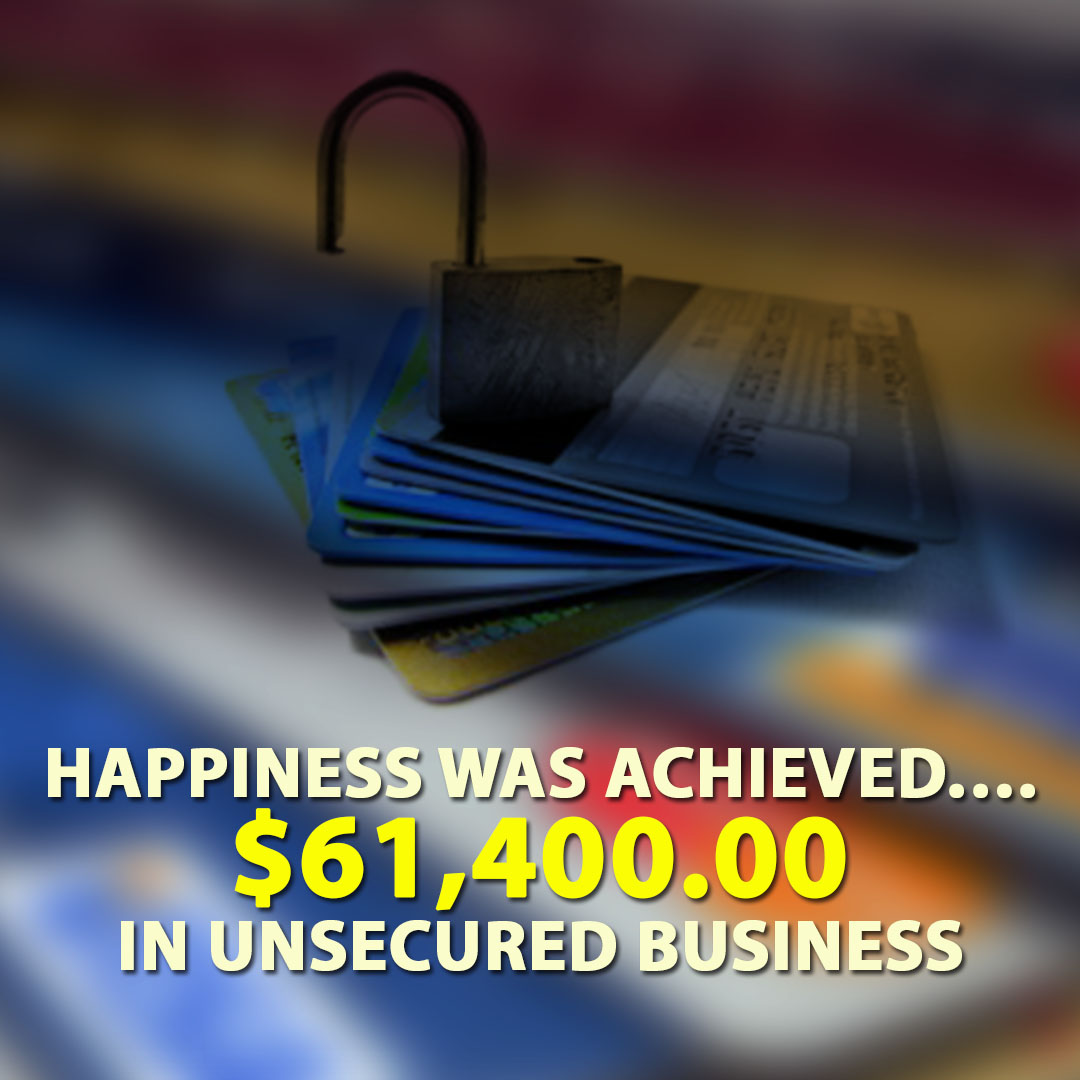 Happiness was achieved $61400.00 in unsecured business cards. 1080X1080
